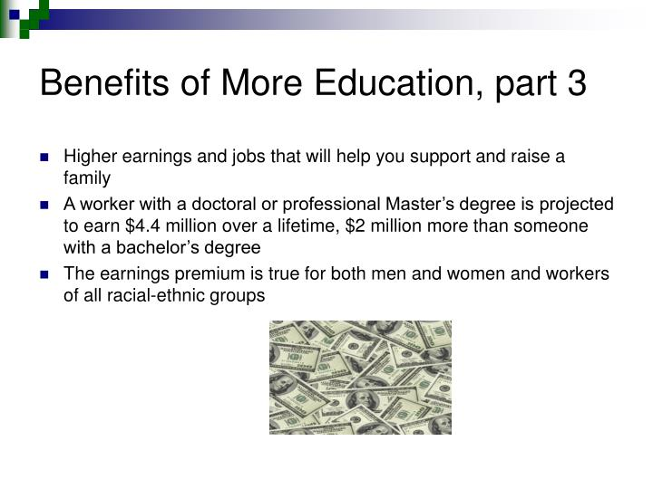 Benefits of More Education, part 3