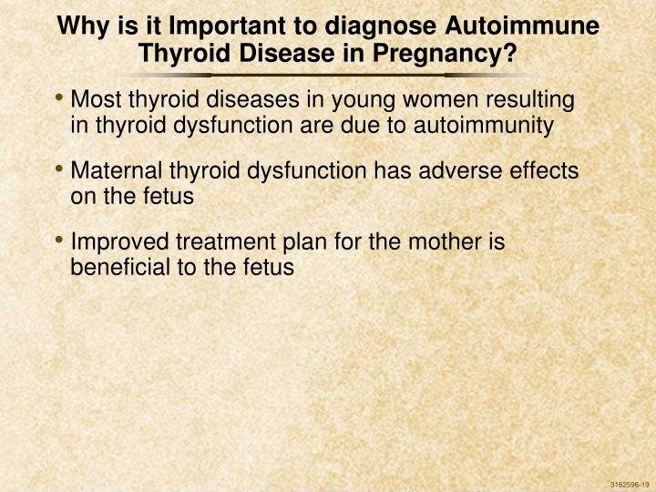 Why is it Important to diagnose Autoimmune Thyroid Disease in Pregnancy?