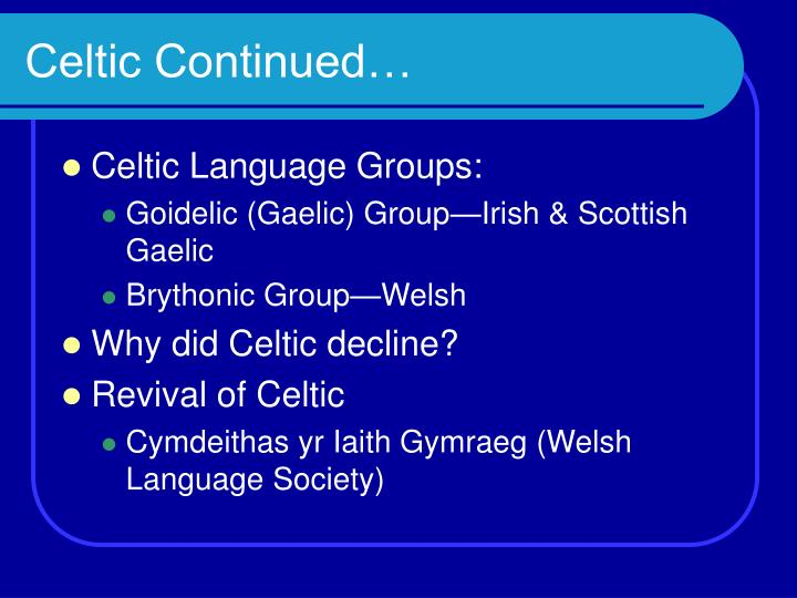 Celtic Continued…