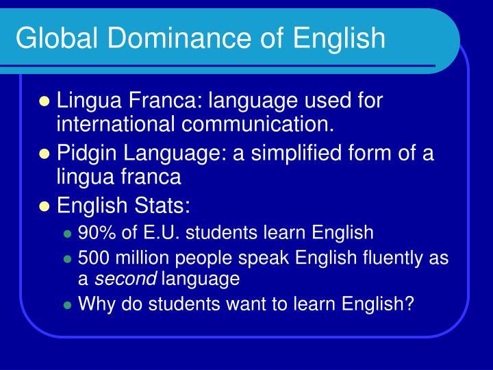 Global Dominance of English