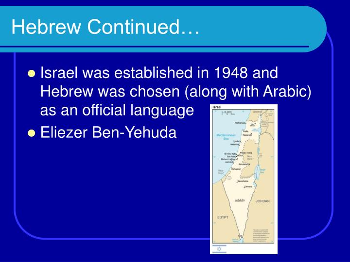 Hebrew Continued…