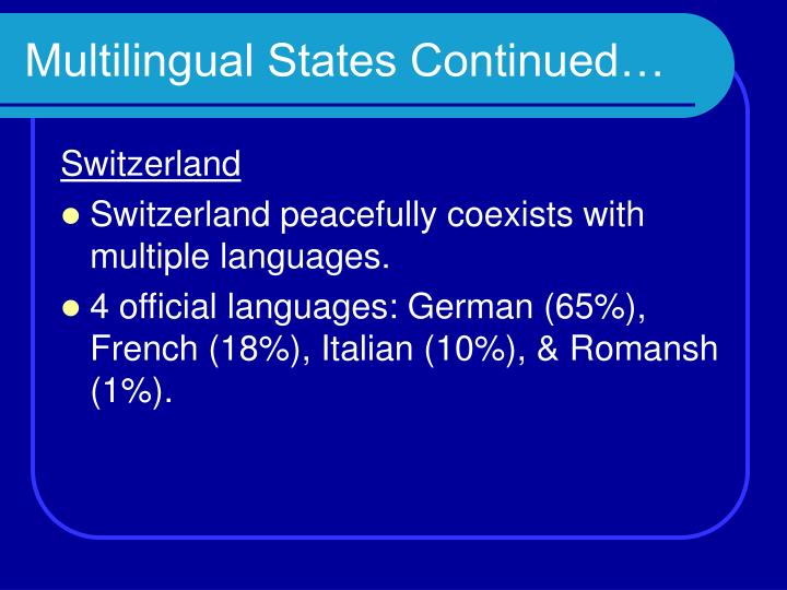 Multilingual States Continued…