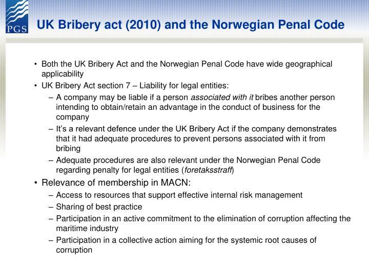 UK Bribery act (2010) and the Norwegian Penal Code