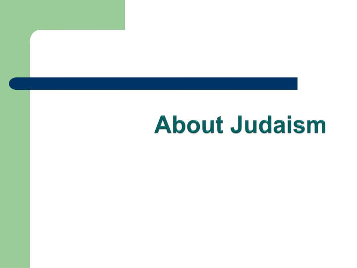About Judaism