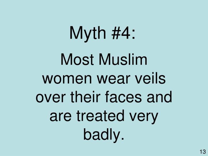 Myth #4: