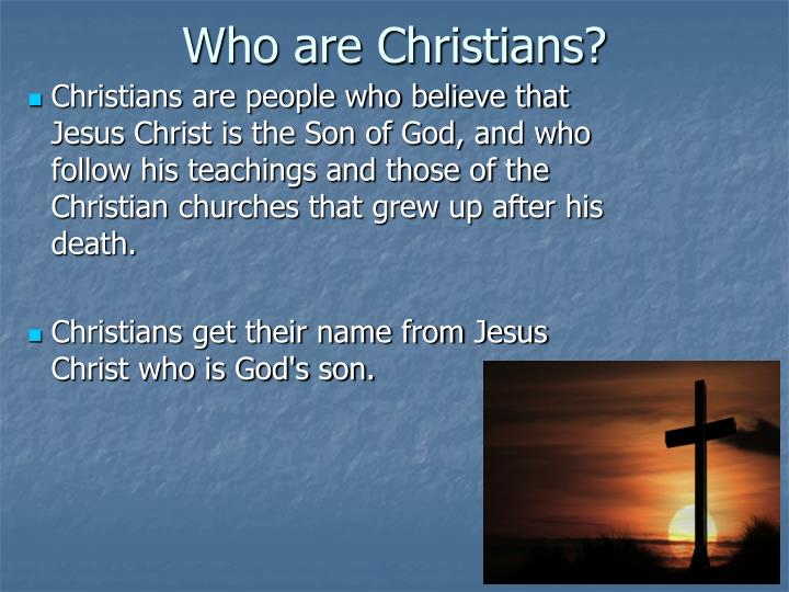 Who are Christians?