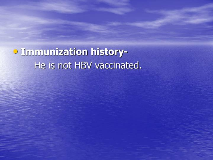 Immunization history-