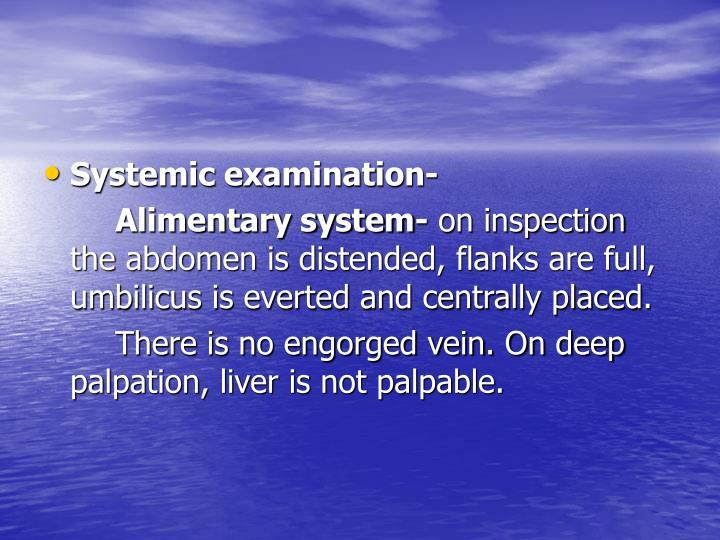 Systemic examination-