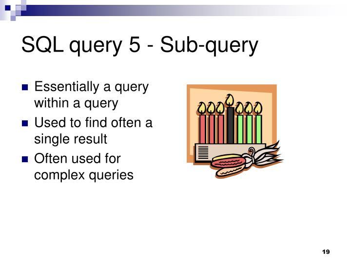 SQL query 5 - Sub-query