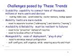 challenges posed by these trends