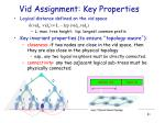 vid assignment key properties