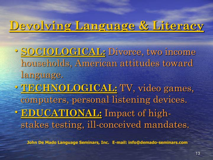 Devolving Language & Literacy