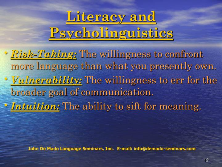 Literacy and Psycholinguistics
