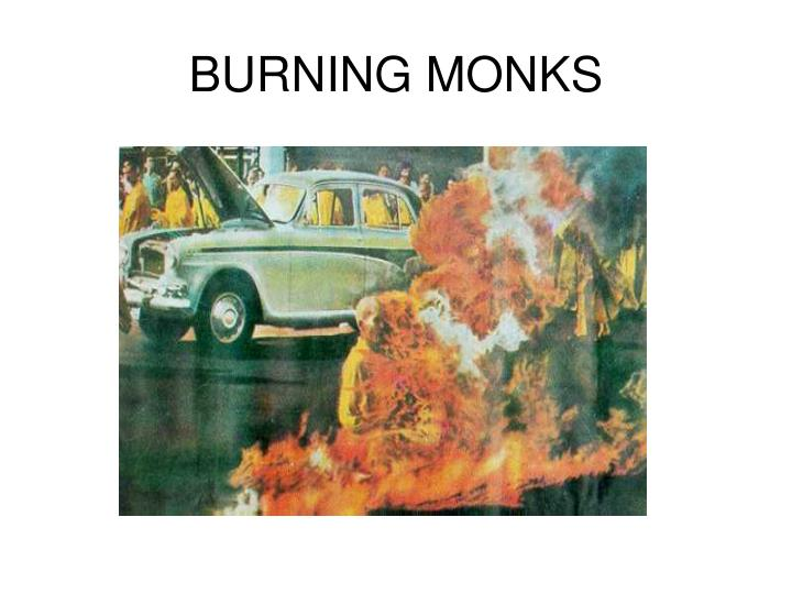 BURNING MONKS