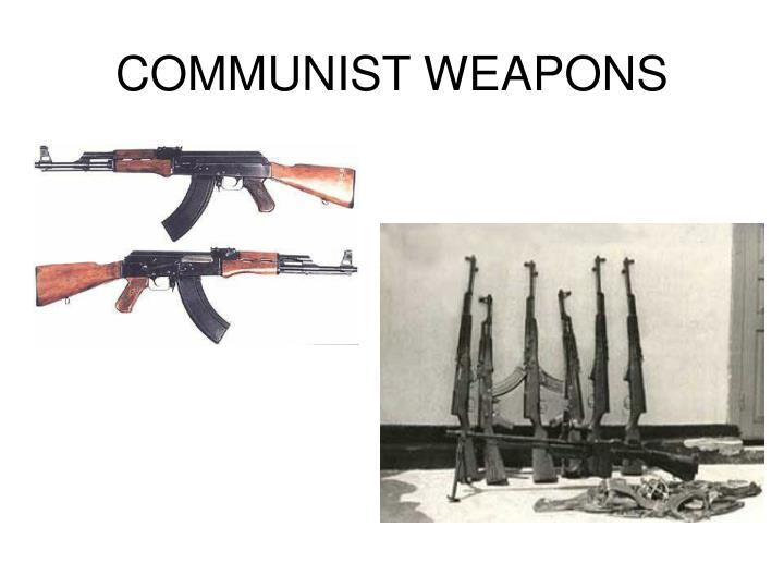 COMMUNIST WEAPONS
