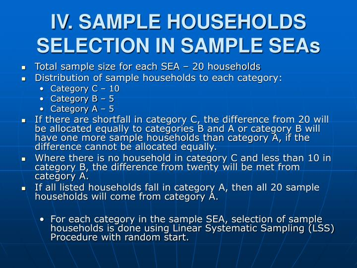IV. SAMPLE HOUSEHOLDS SELECTION IN SAMPLE SEAs