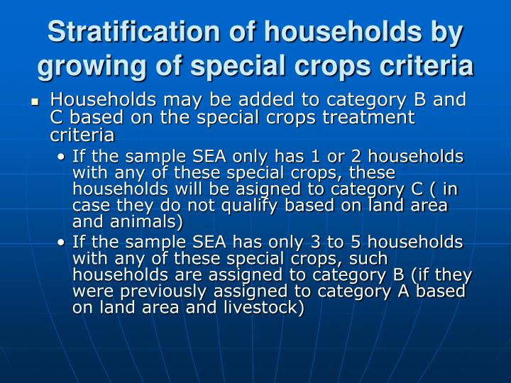 Stratification of households by growing of special crops criteria