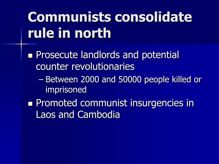 Communists consolidate rule in north