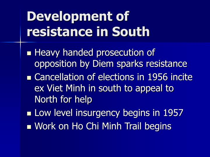 Development of resistance in South