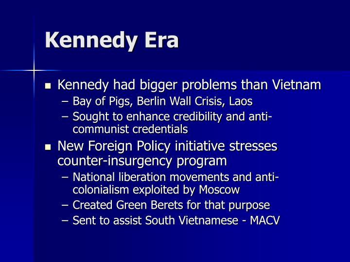 Kennedy Era