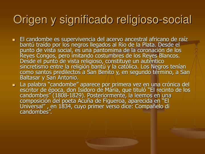 Origen y significado religioso-social
