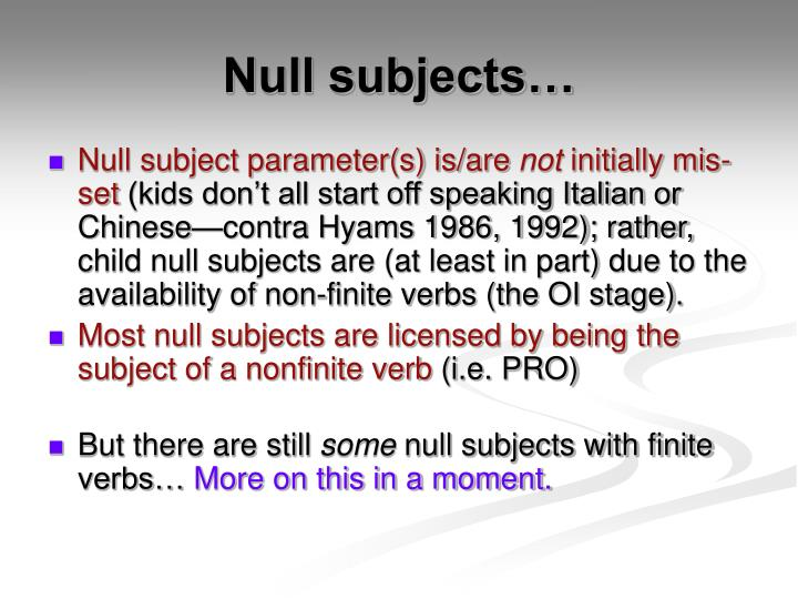 Null subjects…