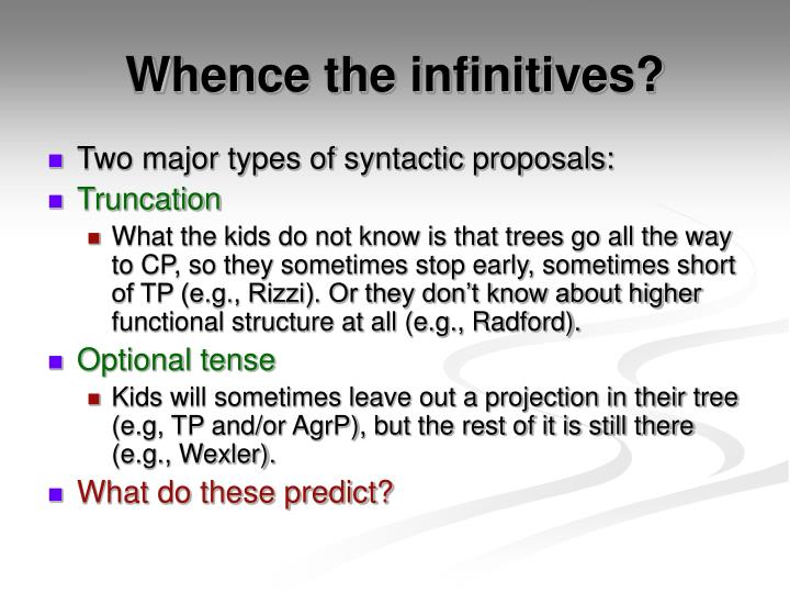 Whence the infinitives?
