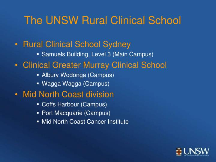 The unsw rural clinical school