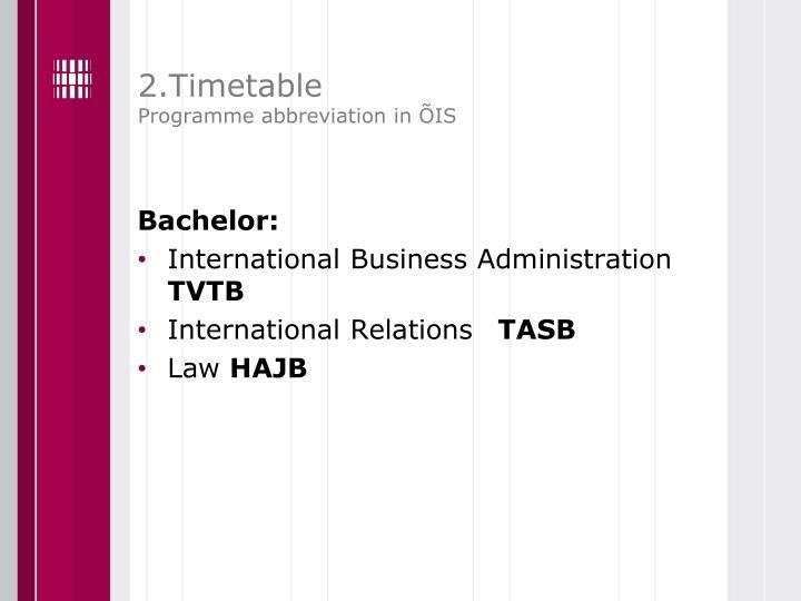 2.Timetable