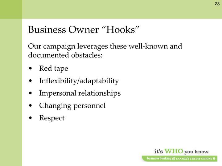 """Business Owner """"Hooks"""""""