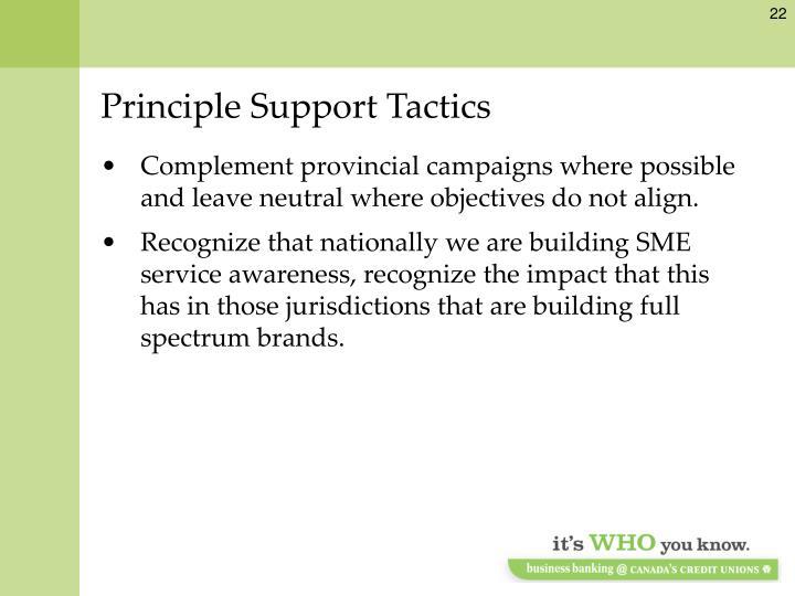 Principle Support Tactics