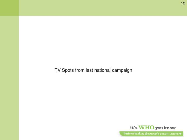 TV Spots from last national campaign
