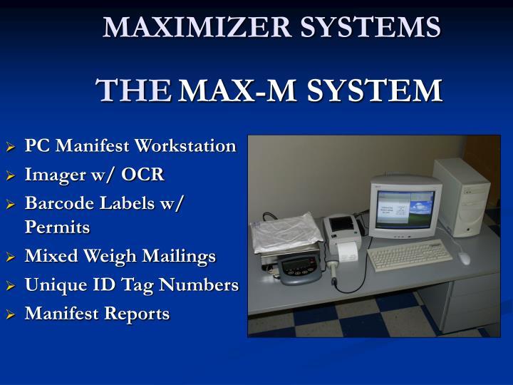 MAXIMIZER SYSTEMS
