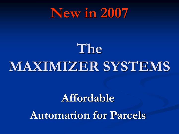 New in 2007