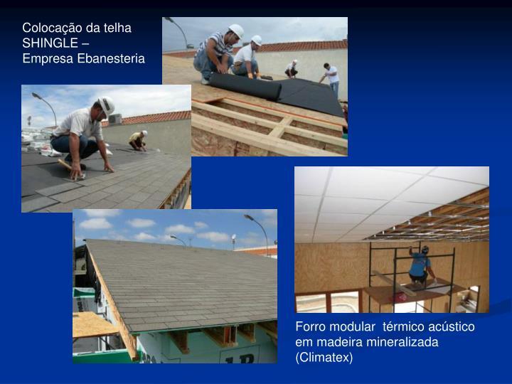 Colocação da telha