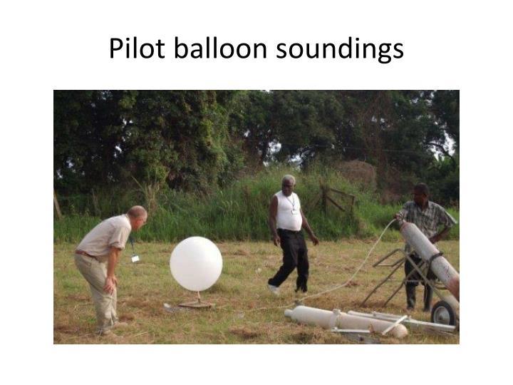 Pilot balloon soundings
