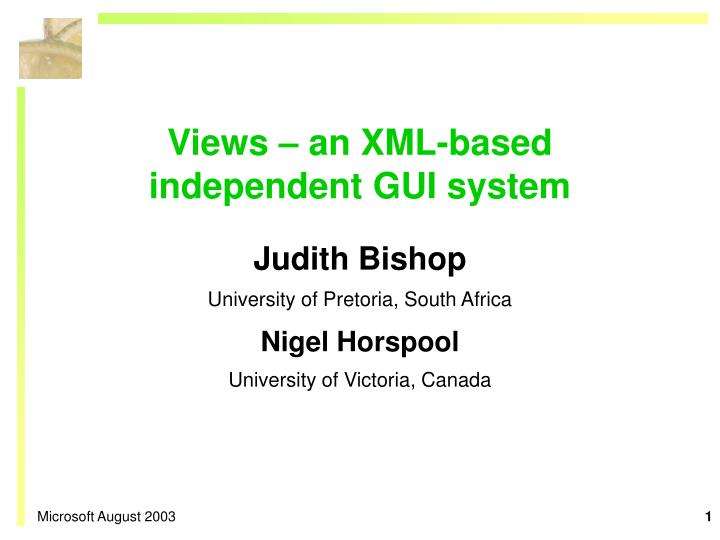 views an xml based independent gui system n.