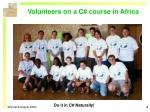 volunteers on a c course in africa
