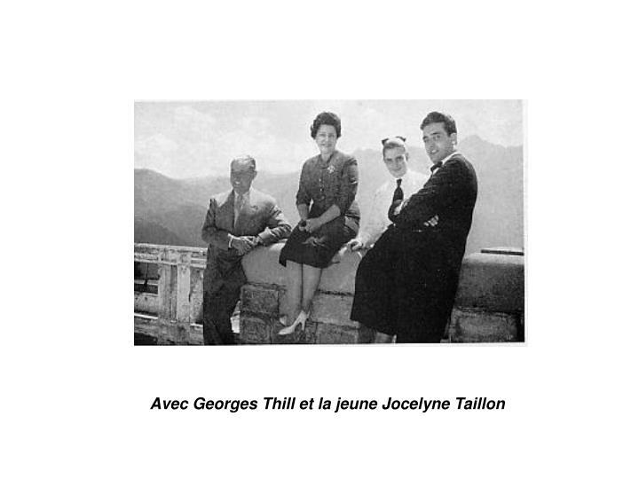 Avec Georges Thill et la jeune Jocelyne Taillon