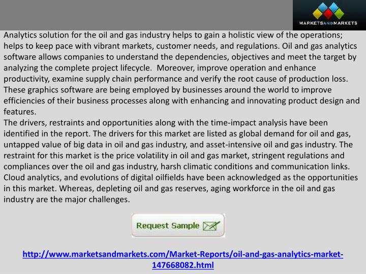 Analytics solution for the oil and gas industry helps to gain a holistic view of the operations; hel...