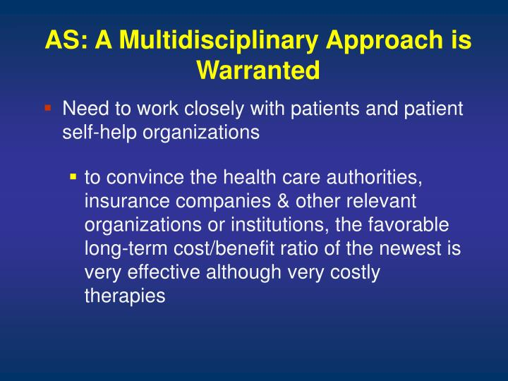 AS: A Multidisciplinary Approach is Warranted
