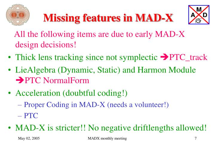 Missing features in MAD-X
