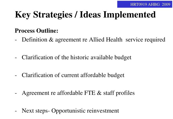 Key strategies ideas implemented