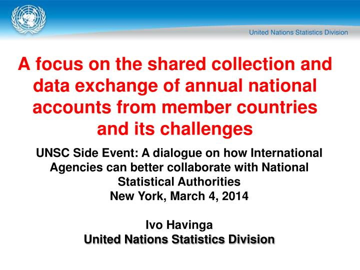 UNSC Side Event: A dialogue on how International Agencies can better collaborate with National Stati...