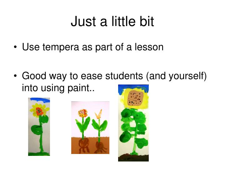 Just a little bit