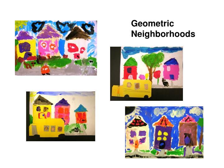 Geometric Neighborhoods
