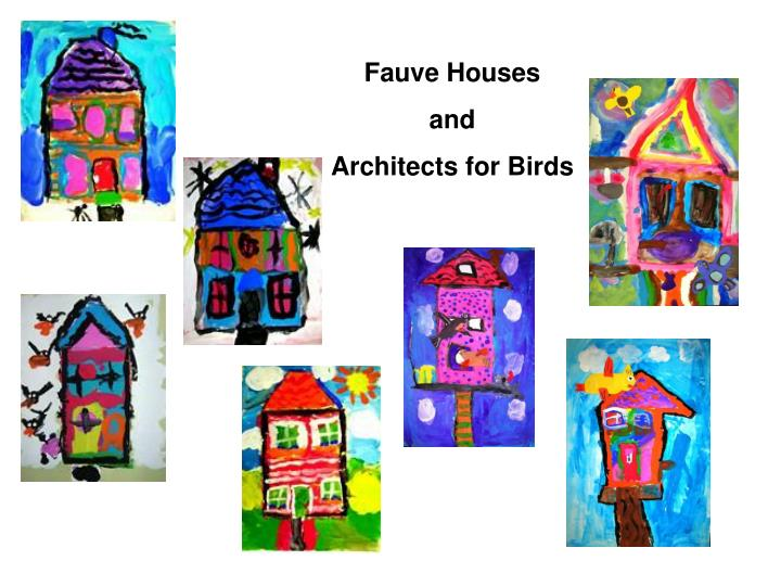 Fauve Houses