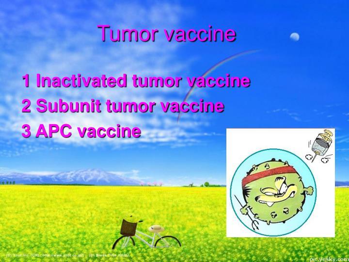 Tumor vaccine