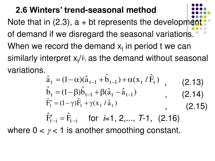 2.6 Winters' trend-seasonal method