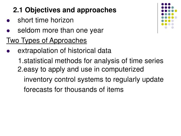 2.1 Objectives and approaches